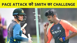 Photo of Steve Smith all set to face Indian pacers in Australia